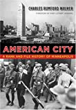img - for American City: A Rank and File History of Minneapolis (Fesler-Lampert Minnesota Heritage) book / textbook / text book