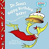 Dr. Seuss's Happy Birthday Baby![DR SEUSSS HAPPY BIRTHDAY-BOARD][Board Books]