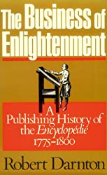 The Business of Enlightenment: Publishing History of the <i>Encyclopédie</i>, 1775-1800