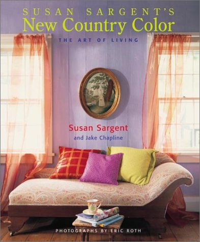 New Country Color The Art of Living (Decor Best-Sellers) by Watson-Guptill