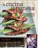 img - for La cocina japonesa: 200 recetas originales con informaci n sobre ingredientes esenciales (Spanish Edition) book / textbook / text book