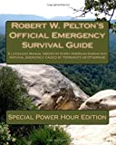 Robert W. Pelton's Official Emergency Survival Guide, Robert Pelton, 1453832106