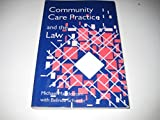 img - for Community Care Practice and the Law book / textbook / text book