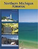 Northern Michigan Almanac, Ronald Jolly, 0472030884
