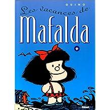 MAFALDA T09: LES VACANCES DE MAFALDA