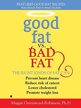 Good Fat vs. Bad Fat by [Greenwood-Robinson, Maggie]
