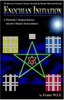 Amazon advanced enochian magick a manual of theory training enochian initiation a thelemites magical journey into the ultimate transcendence fandeluxe Images