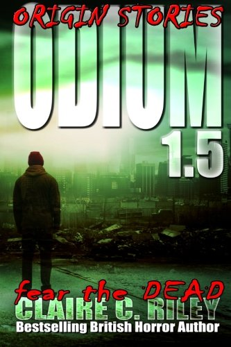 Odium 1.5: The Dead Saga (Odium Origin Stories) (Volume 1) pdf