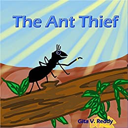 The Ant Thief Story Book For Kids Picture Book For Kids Beginner