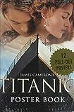James Cameron's Titanic Poster Book