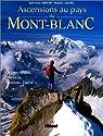 Ascensions au pays du mont-blanc par Lelong