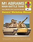 img - for M1 Abrams Main Battle Tank Manual: From 1980 (M1, M1A1 and M1A2 Models) (Haynes Manuals) book / textbook / text book