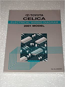 2001 toyota celica electrical wiring diagrams: toyota motor corporation:  amazon com: books