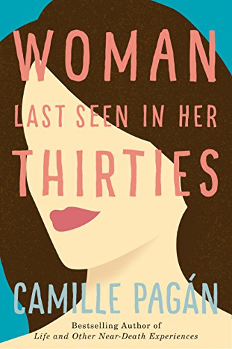 Woman Last Seen in Her Thirties: A Novel (Best Careers For Over 50 Year Olds)