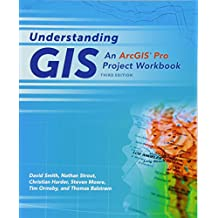 Understanding GIS: An ArcGIS® Pro Project Workbook