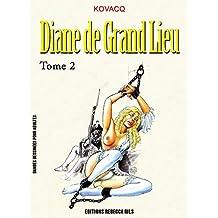 Diane de Grand Lieu T02 (French Edition)