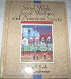 Social Work, Social Welfare and the American Society, Parkinson, 0205194036