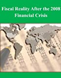 img - for Fiscal Reality After the 2008 Financial Crisis book / textbook / text book