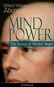 Secret Mental Magic by William Walker Atkinson
