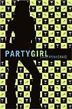 Party Girl: A Novel