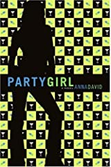 Party Girl: A Novel Kindle Edition