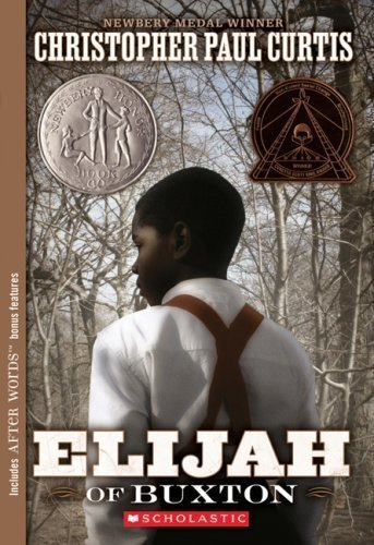Elijah of Buxton by Curtis, Christopher Paul published by Scholastic Paperbacks (2009)