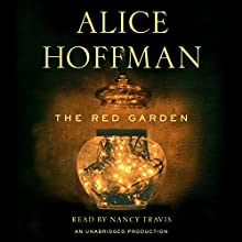 The Red Garden Audiobook by Alice Hoffman Narrated by Nancy Travis