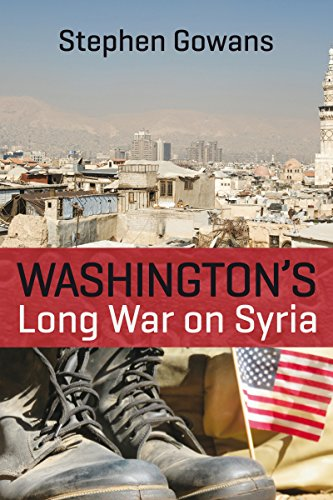 Amazon washingtons long war on syria ebook stephen gowans washingtons long war on syria by gowans stephen fandeluxe Choice Image