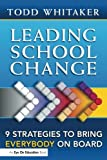 Leading School Change 1st Edition