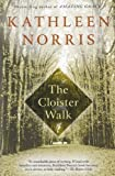 The Cloister Walk 1st edition by Norris, Kathleen (1997) Paperback