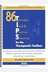 By Judith A. Belmont - 86 Tips for the Therapeutic Toolbox: Treatment Ideas & Practical Strategies (Spiral Bound) Spiral-bound