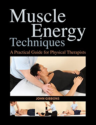 (Muscle Energy Techniques: A Practical Guide for Physical Therapists)