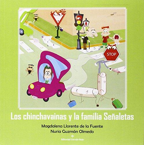 Descargar Libro Los Chinchavainas Y La Familia Señaletas De Magdalena Llorente Magdalena Llorente De La Fuente