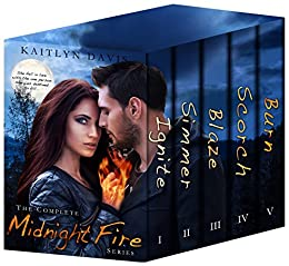 The Complete Midnight Fire Series by [Davis, Kaitlyn]
