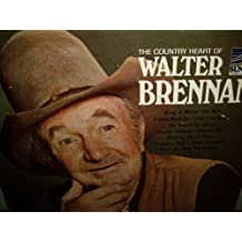 The Country Heart Of Walter Brennan
