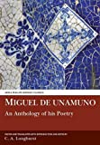 Miguel de Unamuno: An Anthology of his Poetry (Aris and Phillips Hispanic Classics)