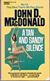 A Tan and Sandy Silence, John D. MacDonald, 0449124045