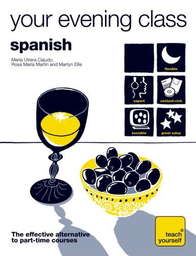 Teach Yourself Your Evening Class: Spanish (10 CDs, Guide, 10 Workbooks) (TY: Language Guides)