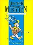 Hector, l'apprenti musicien Volume 3