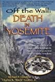Off the Wall: Death in Yosemite
