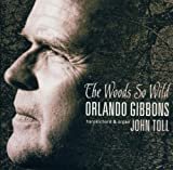 Orlando Gibbons:The Woods So Wild