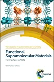 img - for Functional Supramolecular Materials: From Surfaces to MOFs (Monographs in Supramolecular Chemistry) book / textbook / text book