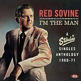 I'm The Man-A Starday Singles Anthology 1960-1971