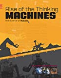Rise of the Thinking Machines, Jennifer Fretland VanVoorst, 0756535182