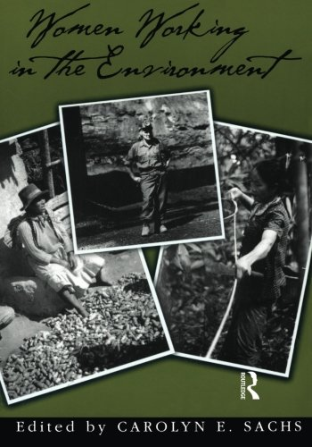 Women Working In The Environment (Series on Ecology, Natural Resource Management & the Environment)