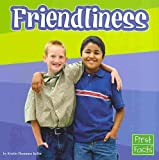 Friendliness, Kristin Thoennes Keller, 0736851488