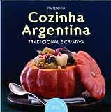 capa de Cozinha Argentina. Tradicional E Criativa