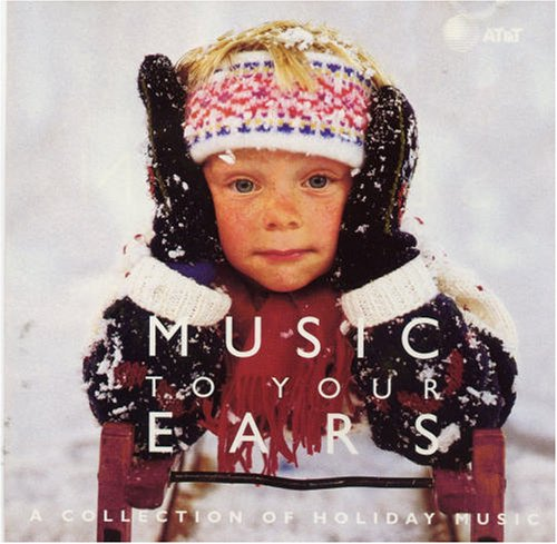 Music To Your Ears - A Collection Of Holiday -