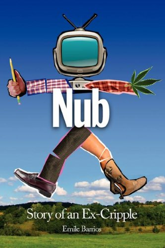 Download Nub: Story of an Ex-Cripple ebook