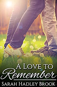 A Love to Remember by [Brook, Sarah Hadley]